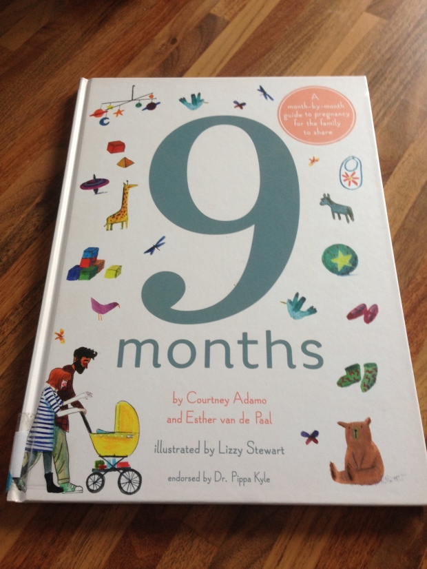9 months - Courtney Adamo - Esther van de Paal - Lizzy Stewart - book - livre - pregnancy - grossesse (2)